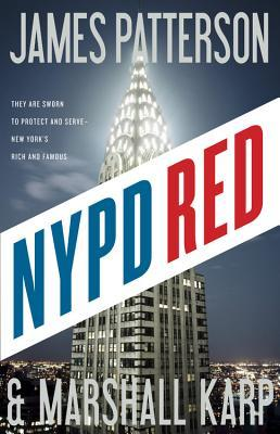 NYPD RED 1-3 - James Patterson & Marshall Karp